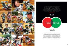 In American Motocross' 250 Class, two teams are vying for the top spot: Monster Energy/ Pro Circuit Kawasaki and GEICO Powersports Honda. We take a deeper look at each—with some inside help from their owners. Page 198.
