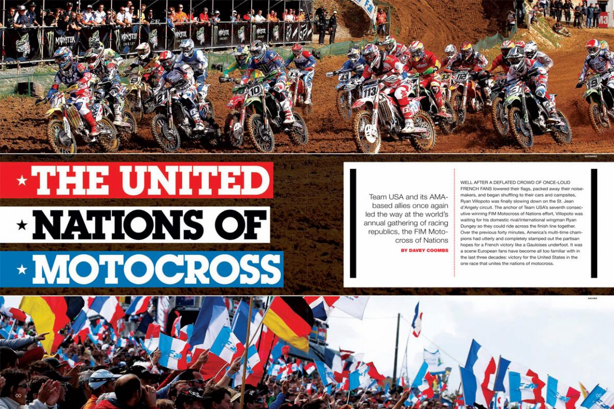 Immediately following the season-ending Pala National, Team USA headed to France for the FIM Motocross of Nations and a shot at seven consecutive wins. (Spoiler alert: If you're American, you'll like how this one ends). Page 140.