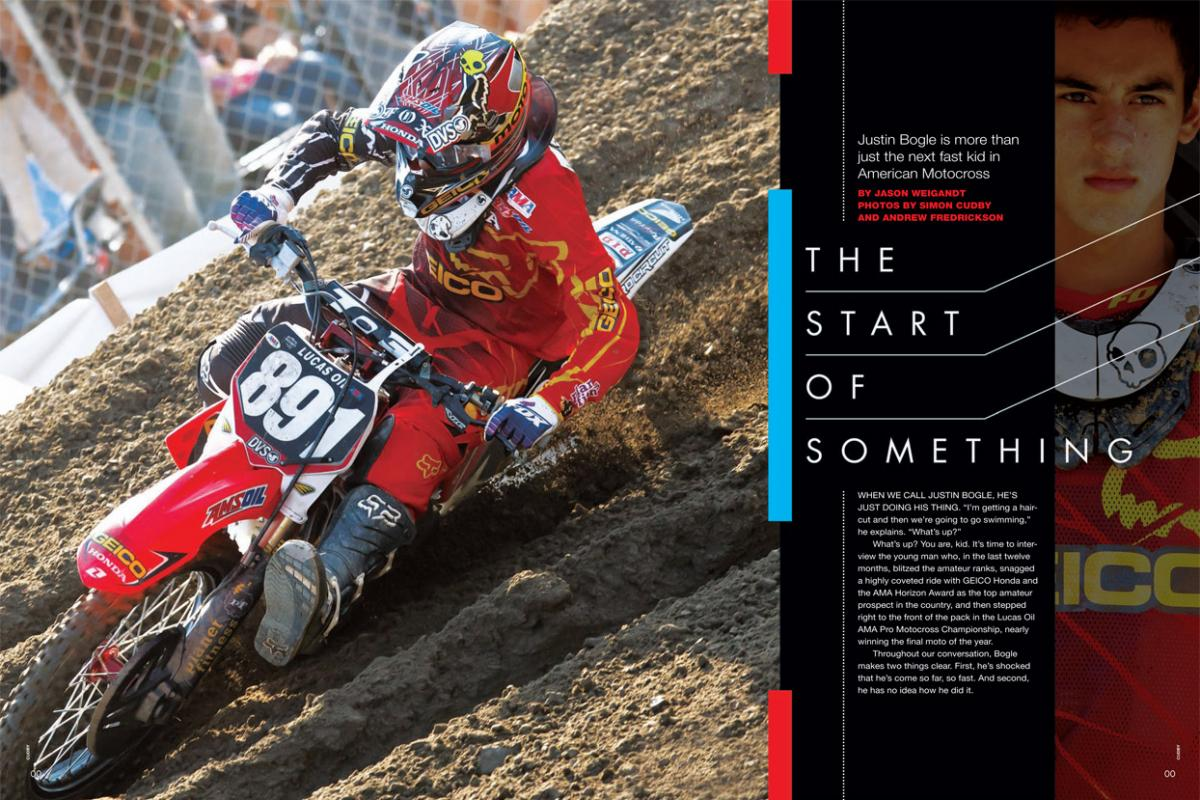 As he was wrapping up a solid but unspectacular amateur career, something suddenly clicked for Justin Bogle. The AMA Horizon Award winner and GEICO Honda rider was as surprised as anyone! Page 176.