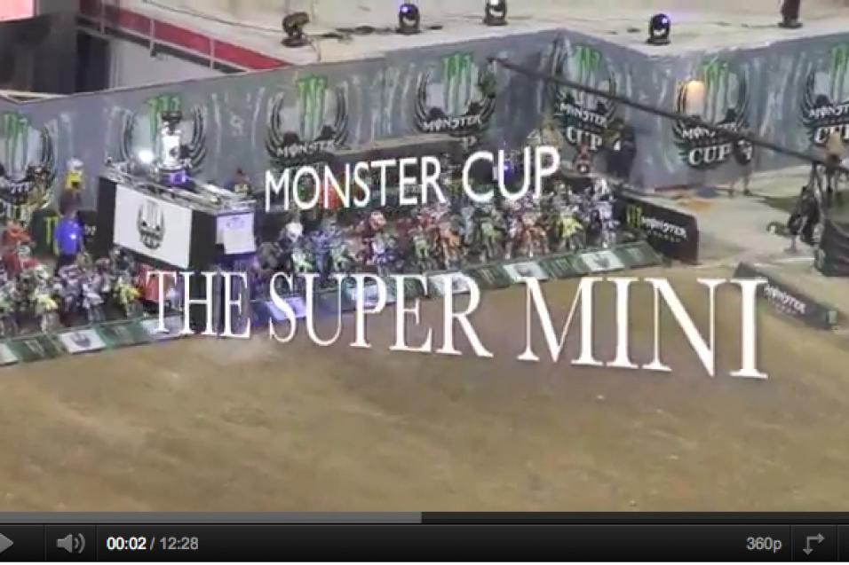 Super Mini Video from Monster Cup