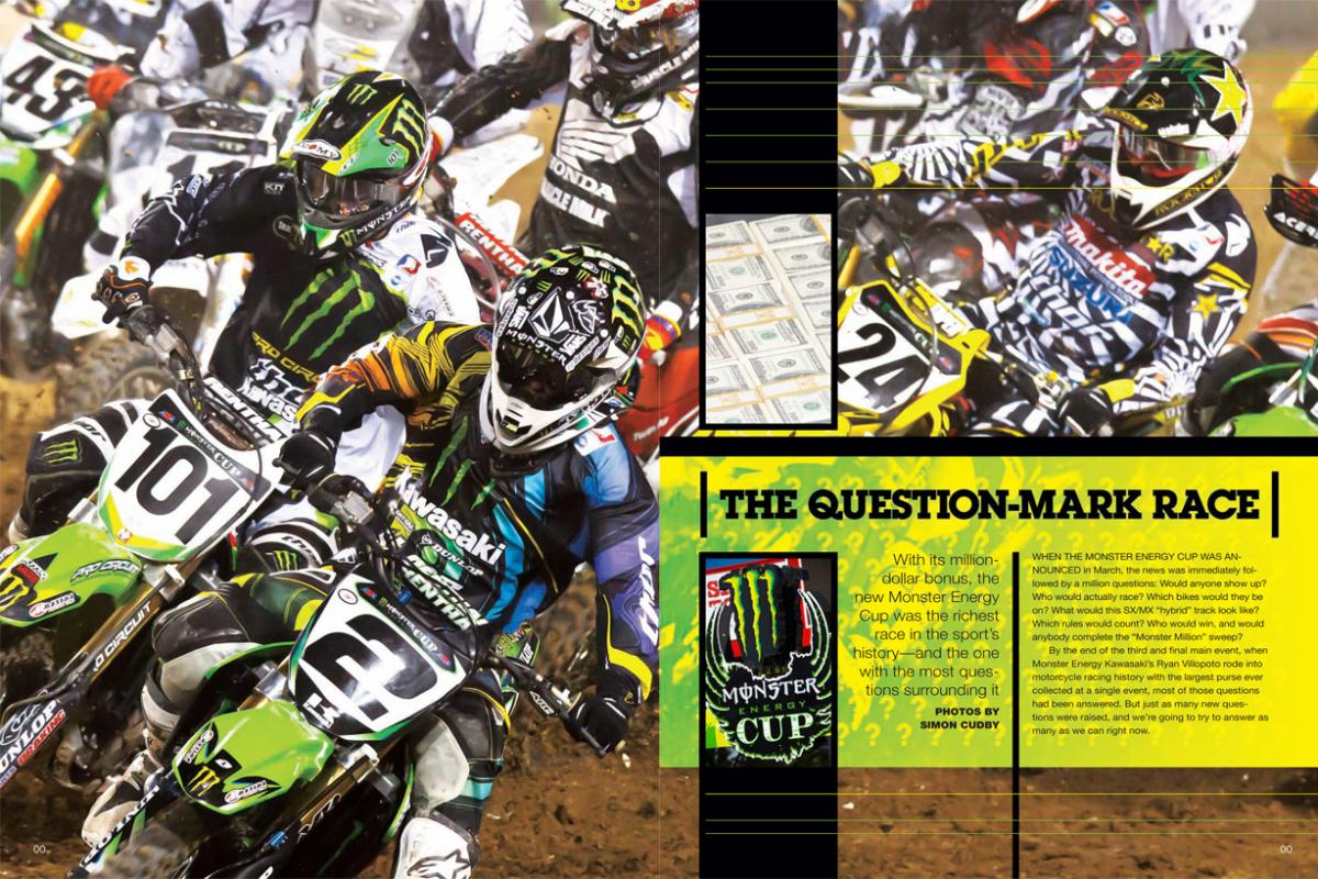 With its $1 million bonus for a main-event sweep, the inaugural Monster Energy Cup was the richest race in our sport's history. It also raised a whole lot of interesting questions. Page 130.