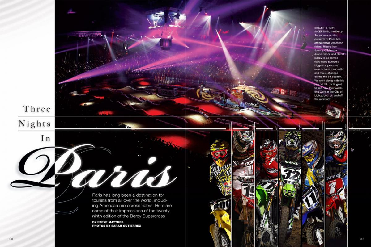 Celebrating twenty-nine years of air horns, chainsaws, and spectacular racing, the 2011 Bercy Supercross in France delivered plenty of off-season talking points. Page 100.