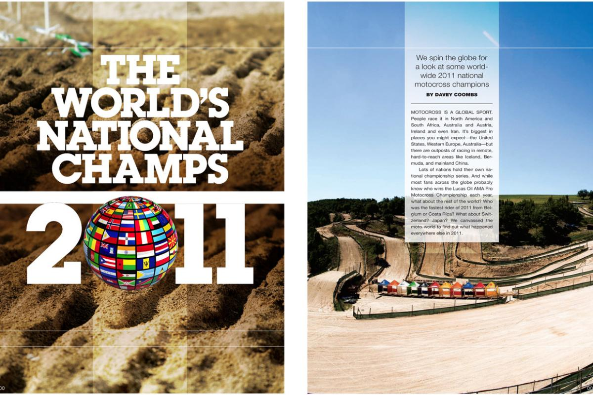 Curious about who won the 2011 Iceland Motocross Championship? How about Lithuania? Uganda? They're all here, in our global roundup of 2011 national champs. Page 108.