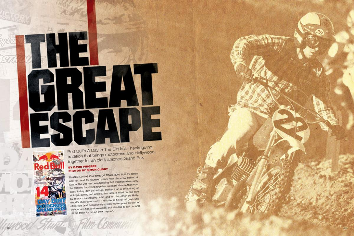 On the last Thursday of each November, motocrossers and Hollywood stuntmen give thanks for A Day in the Dirt—one of our sport's great holiday traditions. Page 136.
