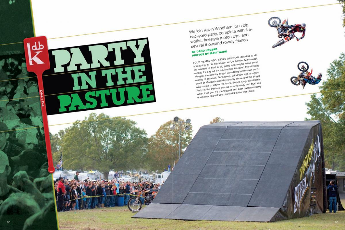 Every year, Kevin Windham throws the biggest backyard bash in all of motocross—all for a few very worthy causes. Page 148.