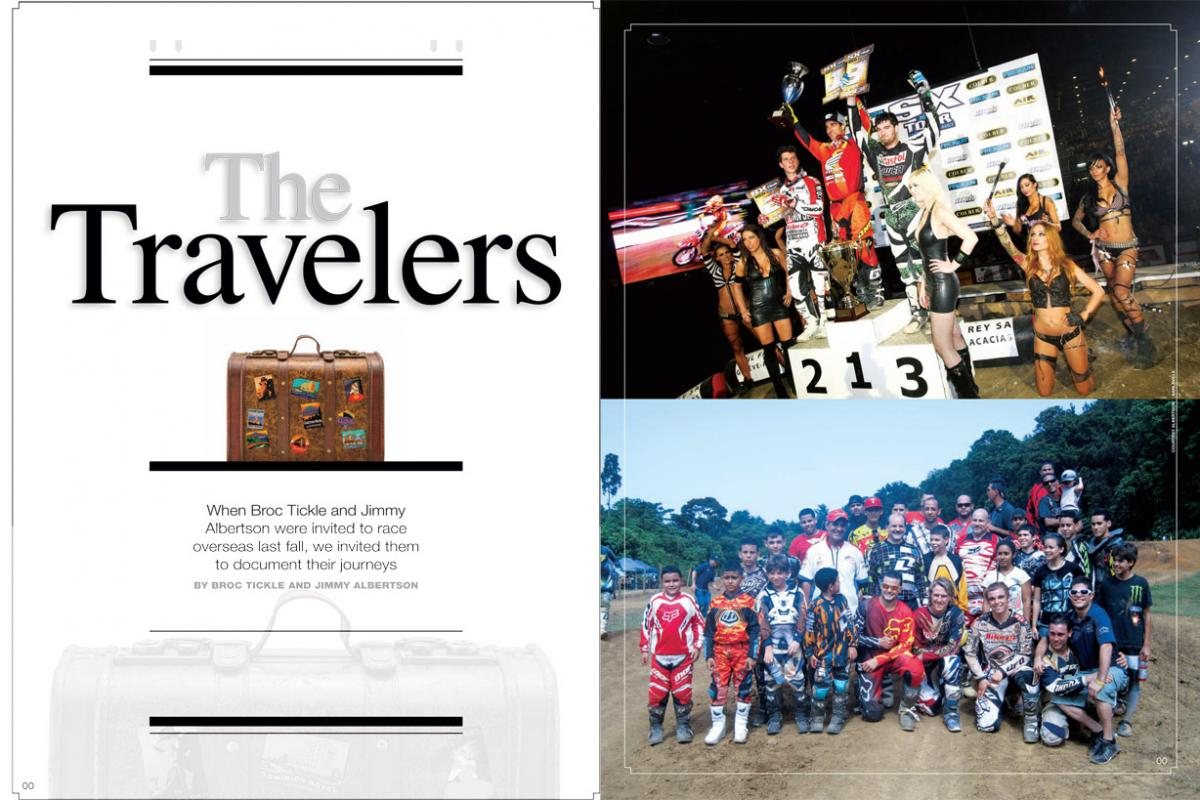 "During the winter off-season, Broc Tickle made his international debut at the Geneva Supercross while Jimmy Albertson visited Puerto Rico, his Motocross of Nations ""home country."" Page 156."