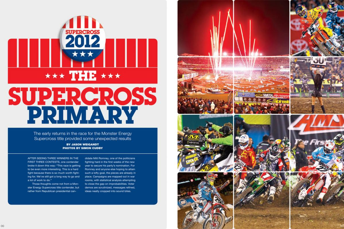 The early returns are in, and the 2012 Monster Energy Supercross season looks to be thrilling and unpredictable once again. Page 130.