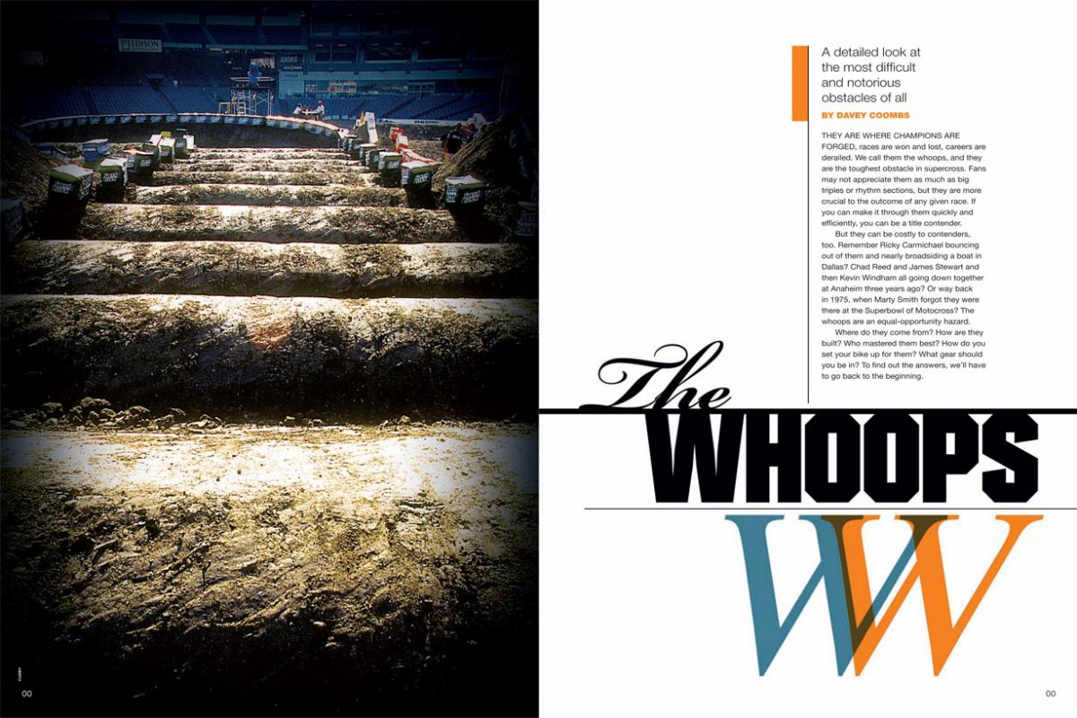 They are, quite simply, the most challenging obstacles in motocross and supercross. We look at the whoops through the ages, and through the eyes of the racers who have mastered them. Page 164.