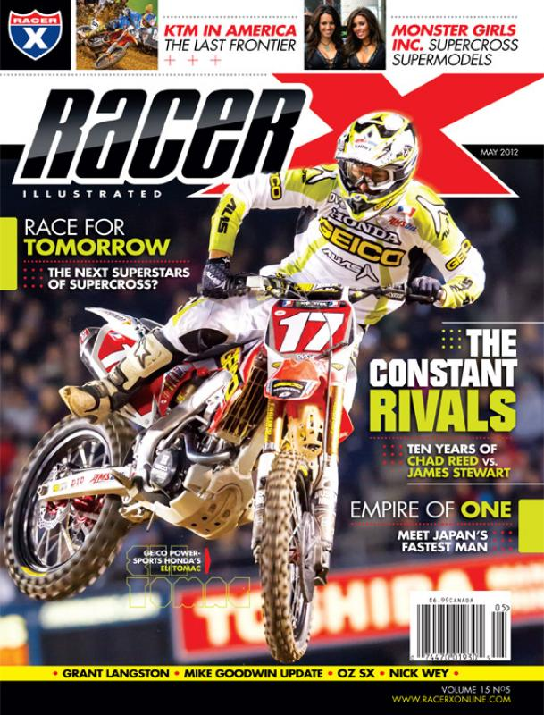 The May 2012 Issue - Racer X Illustrated Supercross Magazine