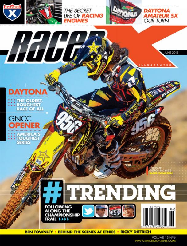 The June 2012 Issue - Racer X Illustrated Motocross Magazine