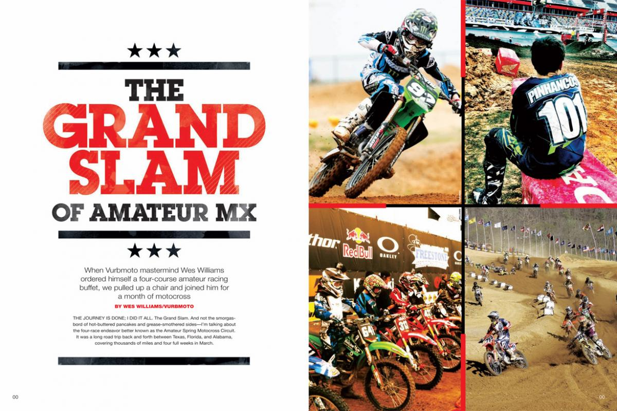 Vurbmoto's Wes Williams hits the highway for a springtime amateur MX quadruple-header across the American South. Page 128.