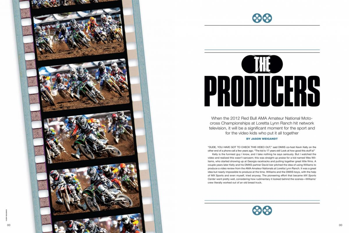 Over the last two decades, Wes Williams and his Vurb Moto team have quietly revolutionized the way we see and hear motocross. Now they're taking the next step. Page 140.