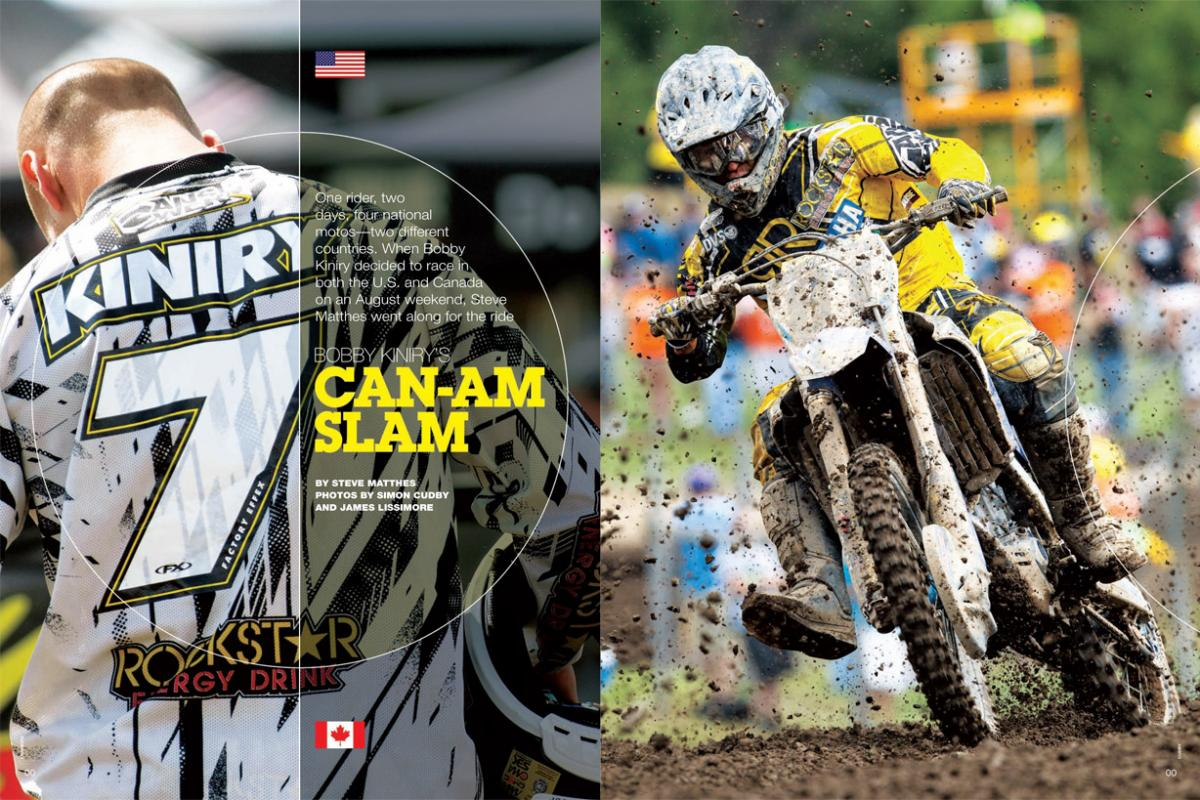 On consecutive August weekends, New York's Bobby Kiniry raced Saturdays in the Lucas Oil Pro Motocross and Sundays in the Canadian Nationals. Matthes tries to figure out how and why. Page 174.