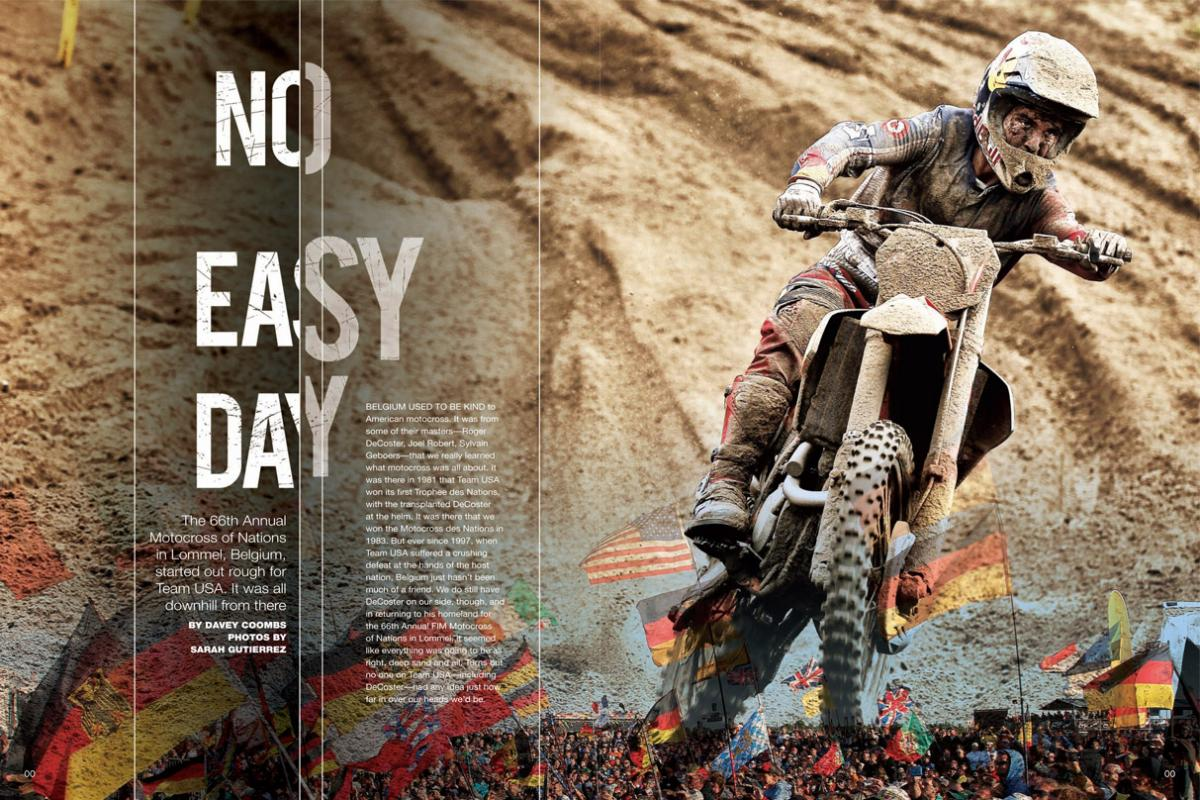 The deep sands of Lommel are unlike anything American riders normally face, so Team USA was never going to have an easy time at the 66th Annual Motocross of Nations. And they didn't. Page 98.