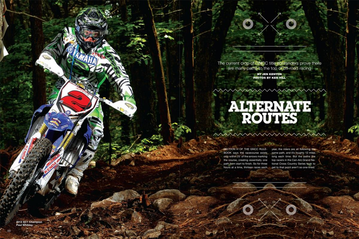 GNCC Racing represents the pinnacle of American off-road racing, but there are plenty of different routes to that peak. We look at how some of the very best got there. Page 154.