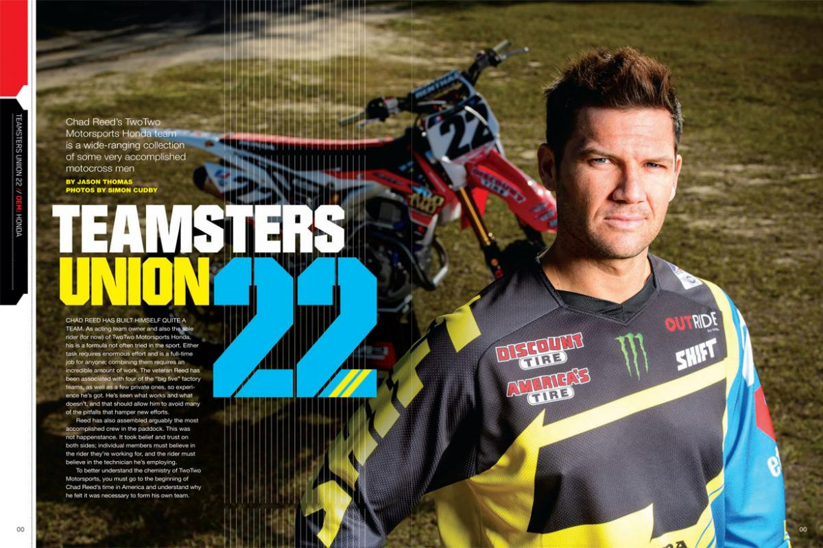 When he decided to start his own team, Chad Reed knew he needed to do things differently. Two years later, he's changed the way private teams are run. Page 160.