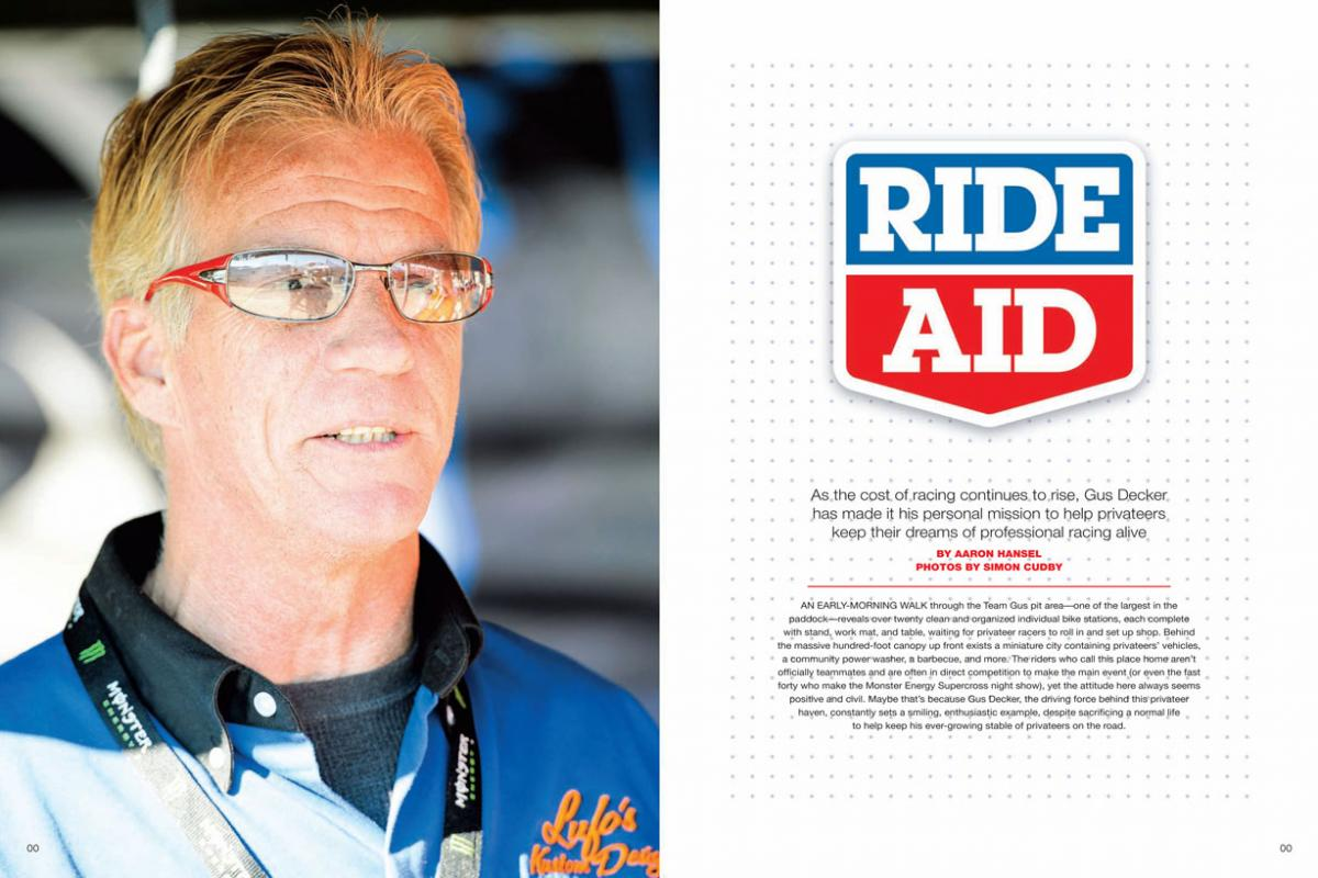 Gus Decker has dedicated his life to helping privateers make it to the races. His newest venture, Team Gus, is as unlikely as it is inspiring. Page 150.