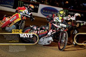 Speedway racing lacks the name recognition it enjoyed in the days of Bruce Penhall, but there's a revival underway. Page 162.