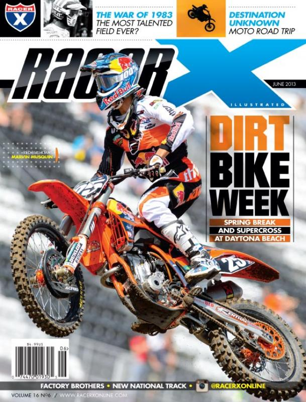The June 2013 Issue - Racer X Illustrated Motocross Magazine