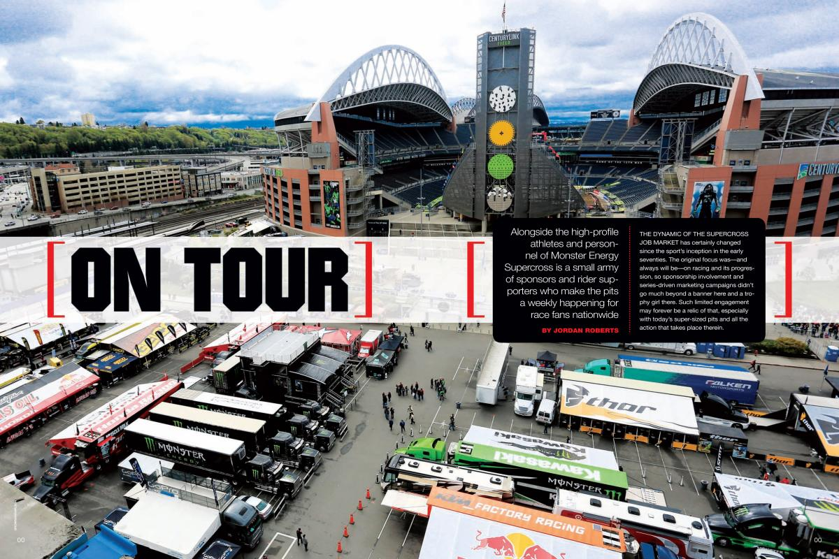 The Monster Energy Supercross tour is staffed by an intensely dedicated group of sponsors and support staffers. Here's what life is like on the SX road. Page 136.