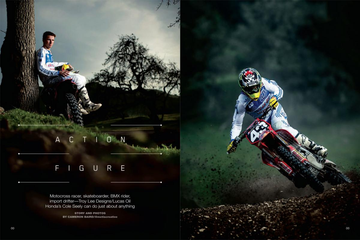 Troy Lee Designs/Lucas Oil Honda's Cole Seely is a man of many talents— skateboarding, BMX, import drifting … and he's pretty good at this motocross thing, too. Page 156 .