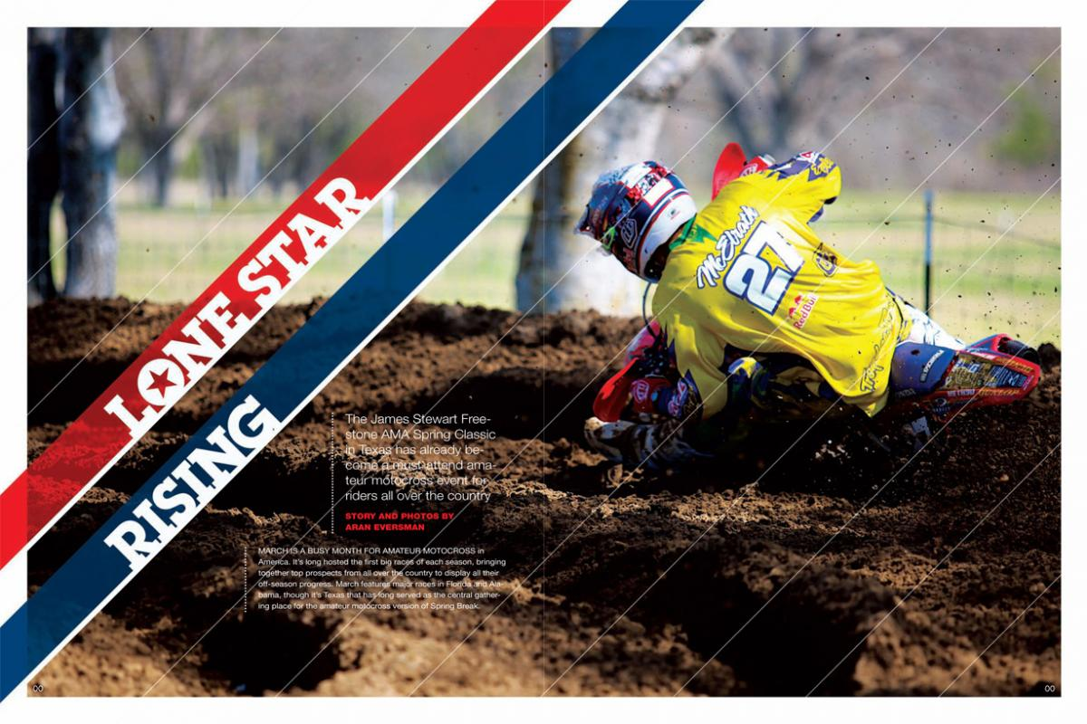 The James Stewart Freestone AMA Spring Classic in Texas has quickly earned a place on the list of must-attend springtime amateur events. Page 182.