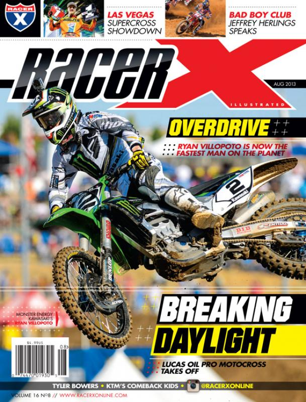 The August 2013 Issue - Racer X Illustrated Motocross Magazine