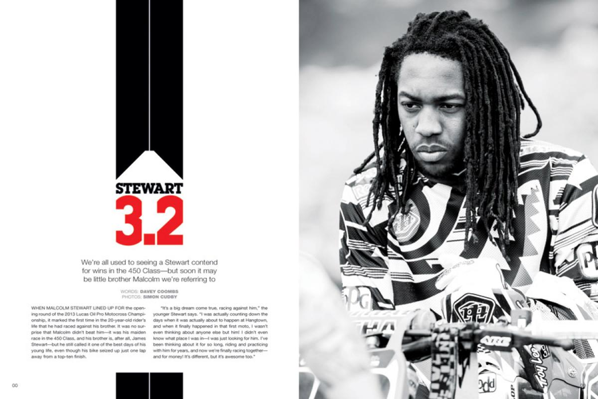 Generally content to spend his time fishing while big brother James won his titles, Malcolm Stewart is ready for his turn in the spotlight—and on the podium. Page 120.