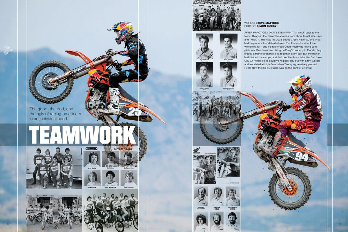 Motocross and supercross are individual sports, and that can make for some awkward—if not downright hostile—times under the team awning. Page 120.