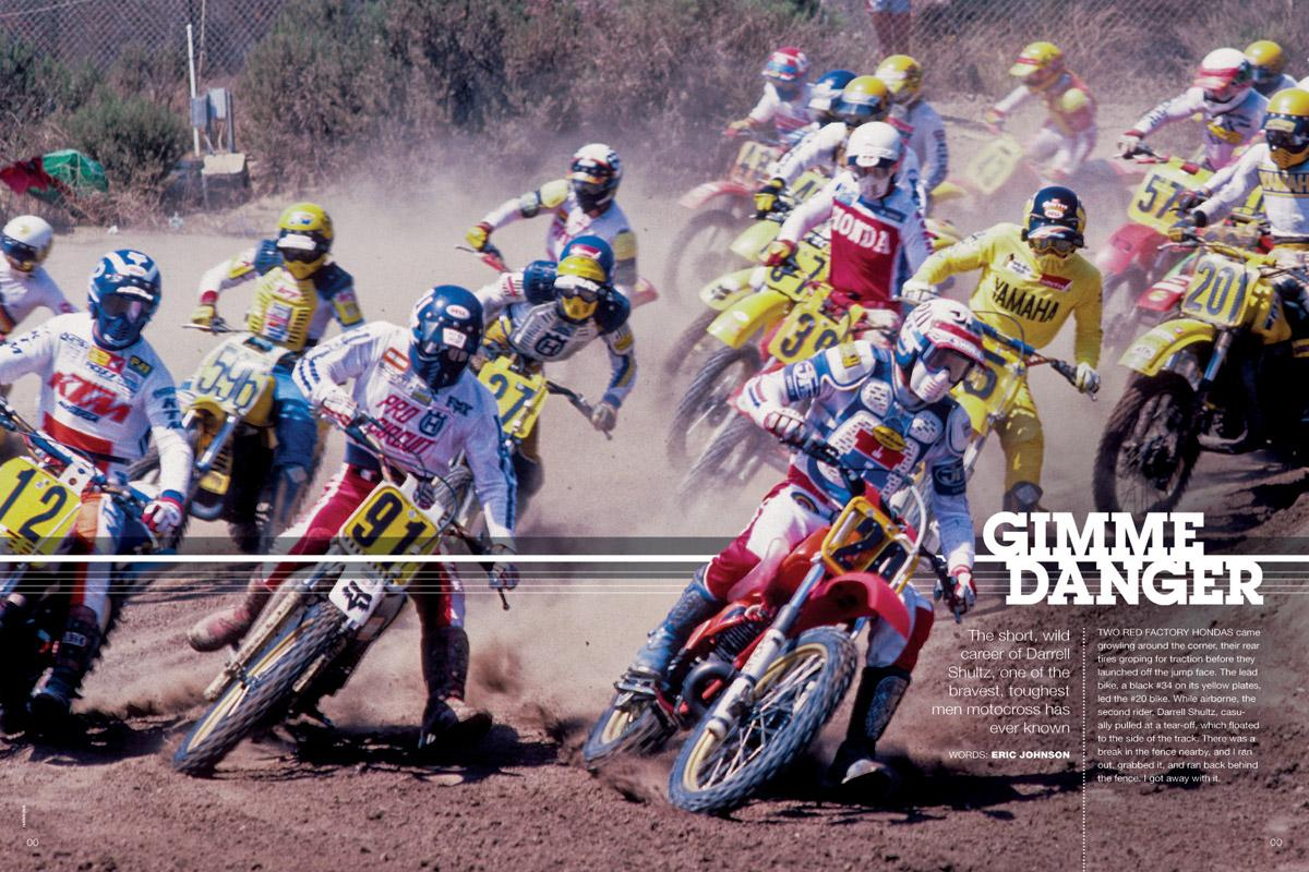 One of the wildest men in motocross, Darrell Shultz blitzed through the late seventies and early eighties until he had nothing left to give. Page 130.