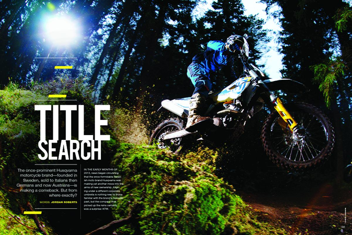 The Swedish motorcycle brand Husqvarna was once a giant in the sport. Now, after years under Italian and German control, it's come to rest with … KTM? We check in to see where the iconic brand may be heading. Page 140.