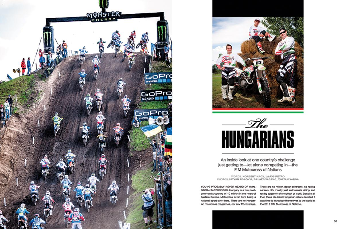 Some teams arrive at the Motocross of Nations with an eye on the Peter Chamberlain Trophy. For Team Hungary, just getting there was a victory in itself. Page 160.