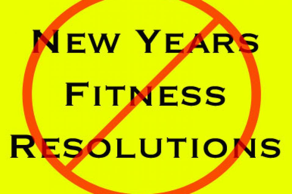 Say No to Fitness Resolutions
