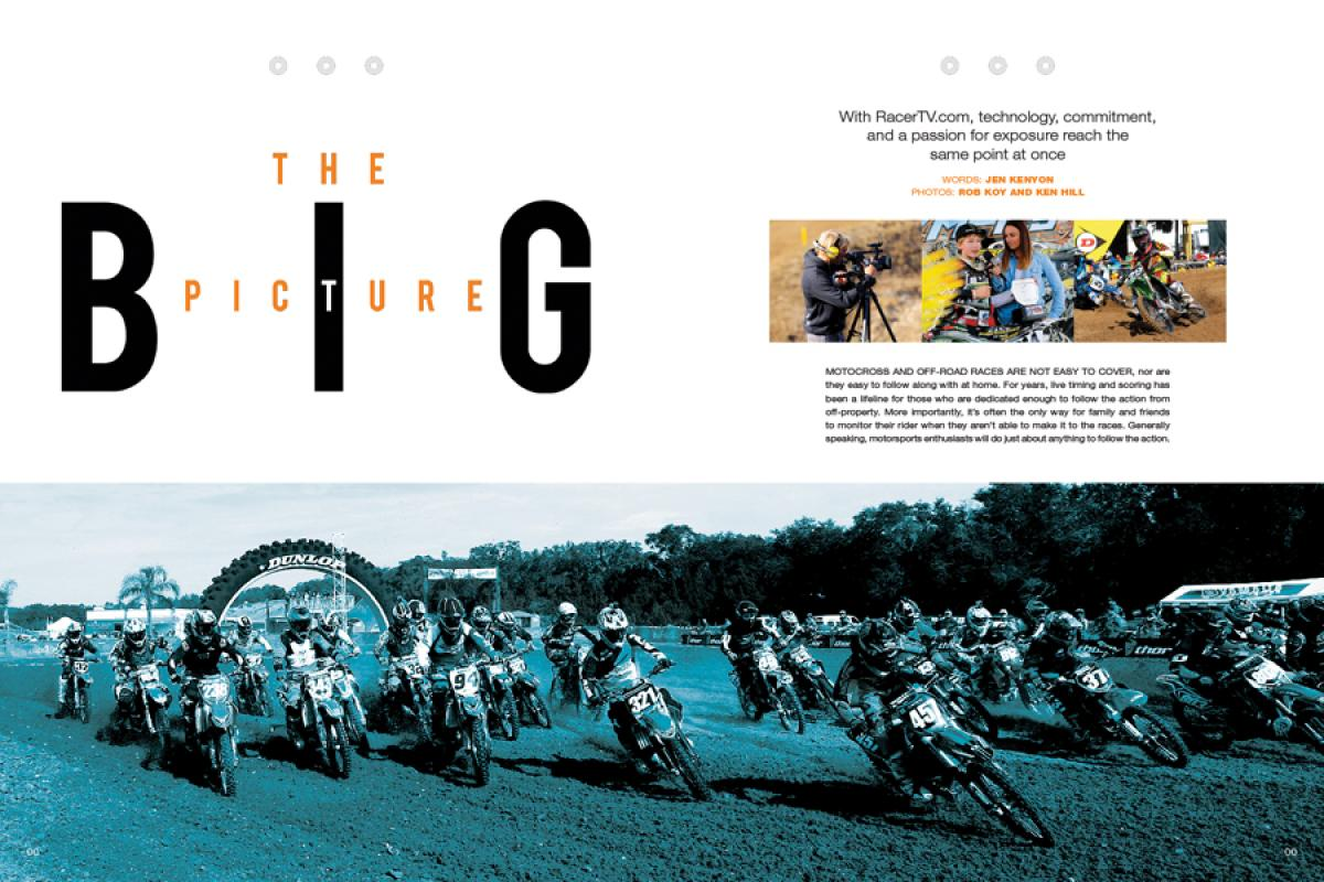 RacerTV.com is revolutionizing online video coverage of motocross, off-road, and more—and it's just getting started. Page 140.