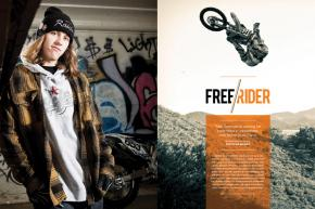Freeriding phenom Tyler Bereman is carving out his own niche in motocross, and he's doing it on his own terms. Page 152.