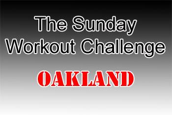 Sunday Workout Challenge - Oakland