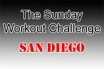 Sunday Workout Challenge - San Diego