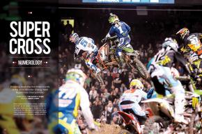 There was plenty to discuss after the first three rounds of Monster Energy Supercross 2014. Here are Anaheim 1, Phoenix, and Anaheim 2, by the numbers. Page 104.