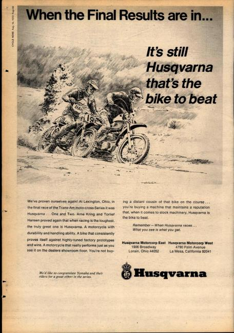 When Husqvarna was King in the early days of American motocross, you would see a lot of these ads, usually starring Swedish riders.