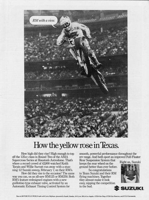 When Suzuki was dominating the 125 supercross class in the late 1980s with Keith Turpin (pictured above) and Willie Surratt, not to mention Bob Moore and Mike Healey, they were in Cycle News often.