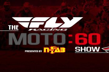Fly Racing Moto:60 Show Today at Noon PST