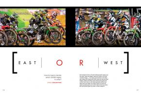 Given the choice, would you race the East Region or the West? Why? We dig in and ask some of the top riders and managers how they make that decision. Page 116.