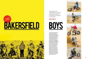 Bakersfield, California, is best known for country music and NASCAR talent. Thanks to a new crop of preteen motocross phenoms, that could change soon. Page 128