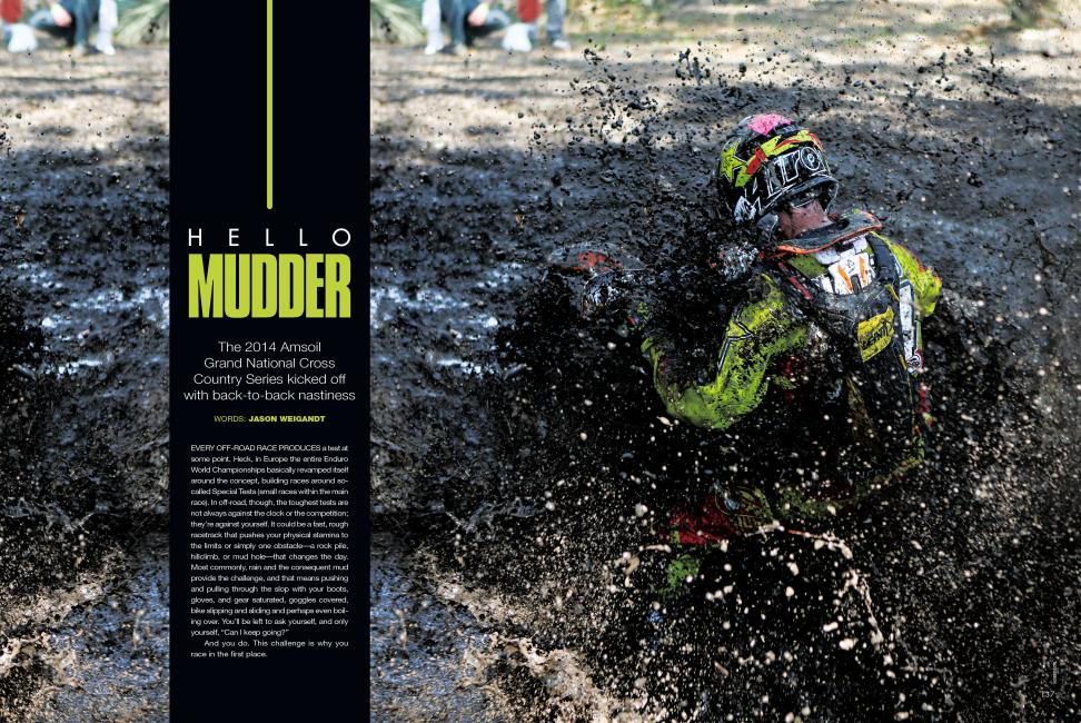 "Read ""Hello Mudder"" in the June '14 issue of Racer X."