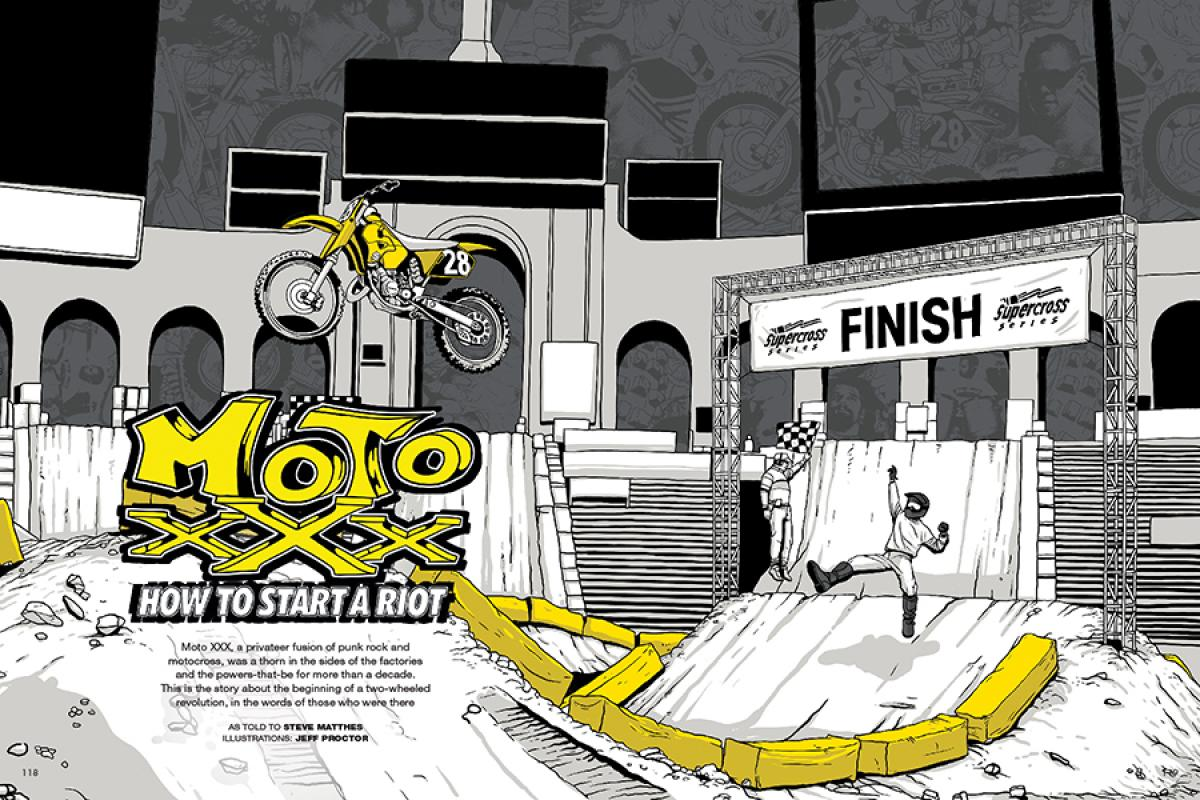 An oral history of the debut season for Moto XXX, a wild experiment that fused punk rock and dirt bikes and sent motocross down an entirely new path. Page 118.
