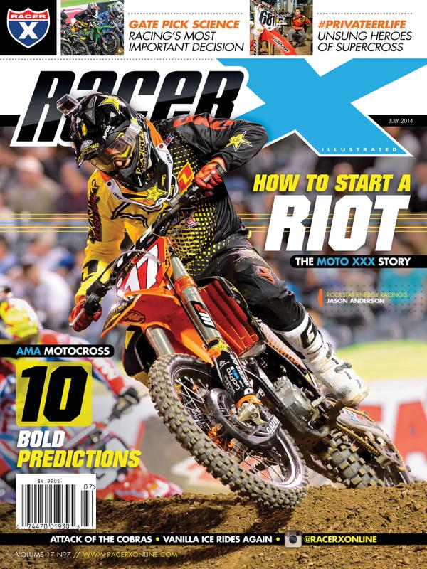 The July 2014 Issue - Racer X Illustrated Motocross Magazine