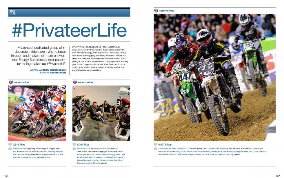 "Read ""#PrivateerLife"" in the July '14 issue of Racer X."