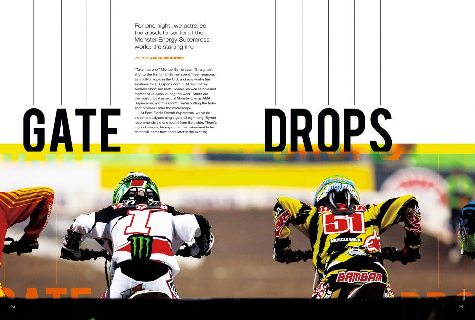 "Read ""Gate Drops"" in the July '14 issue of Racer X."