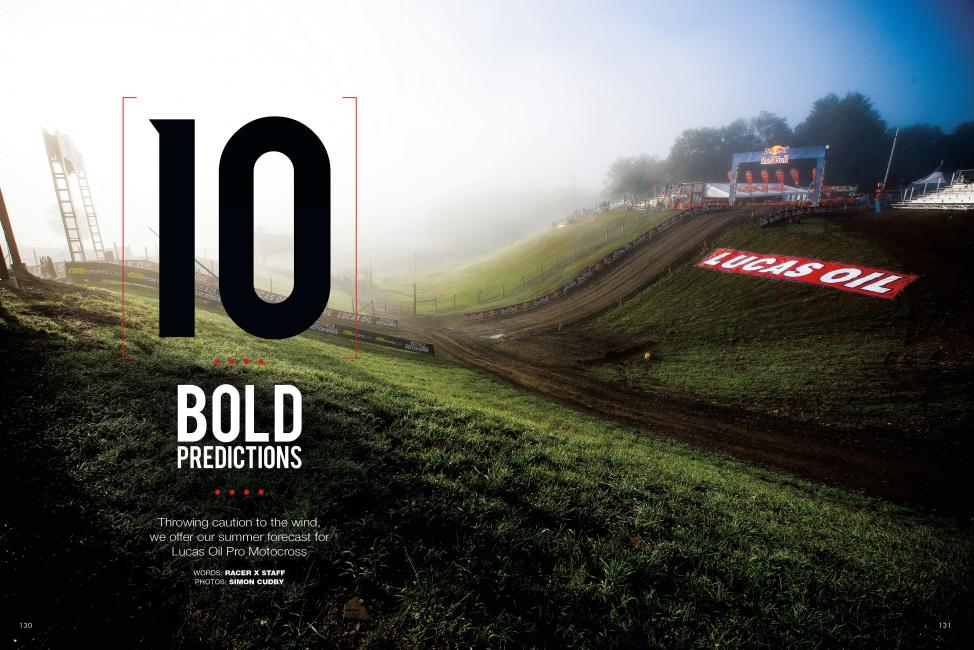 "Read ""10 Bold Predictions"" in the July '14 issue of Racer X."