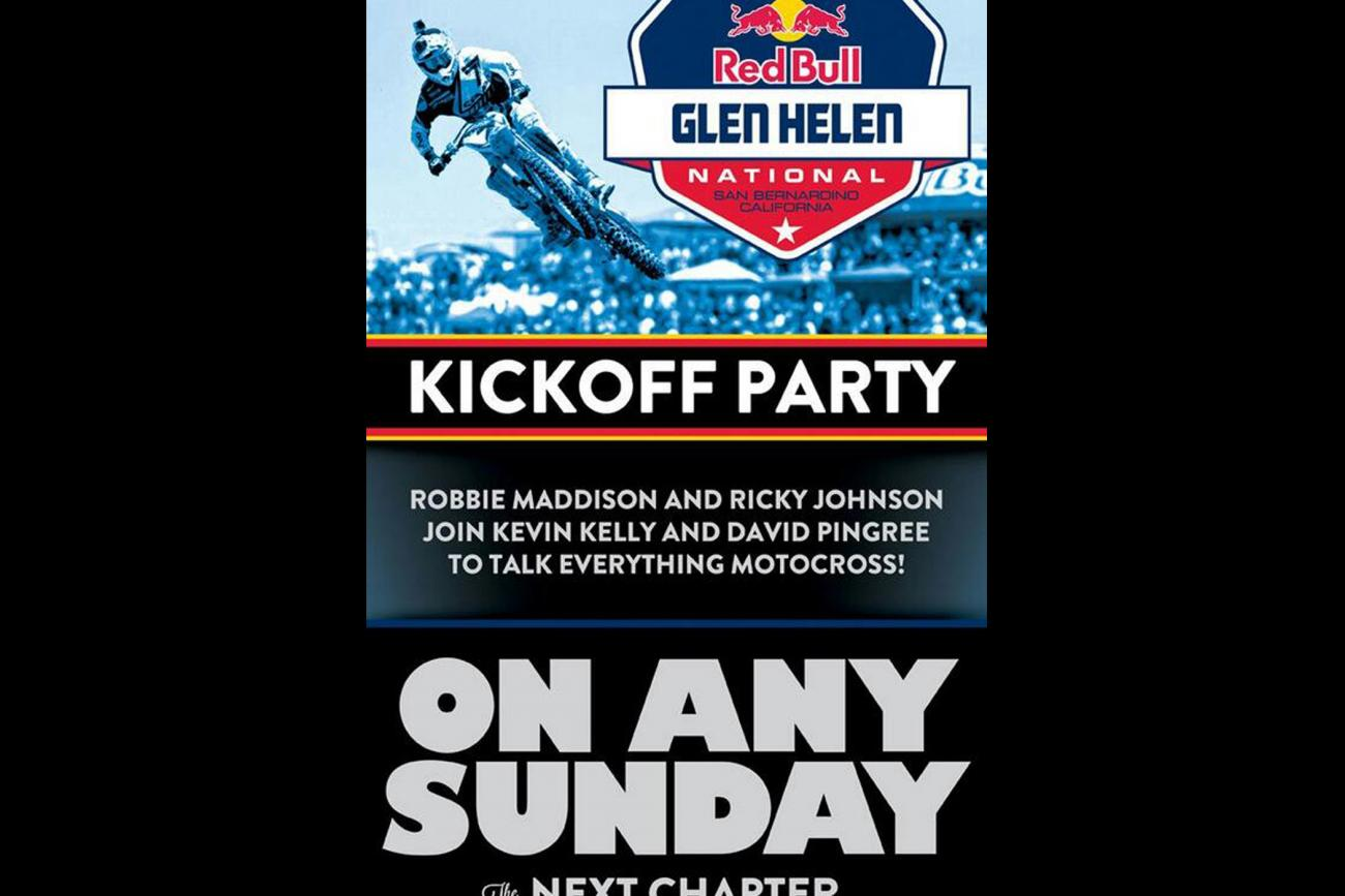 Racer X Films: Glen Helen Kickoff Party